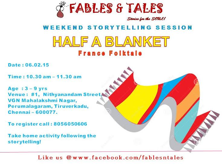 Fables n Tales Weekend Storytelling Session – Half a Blanket