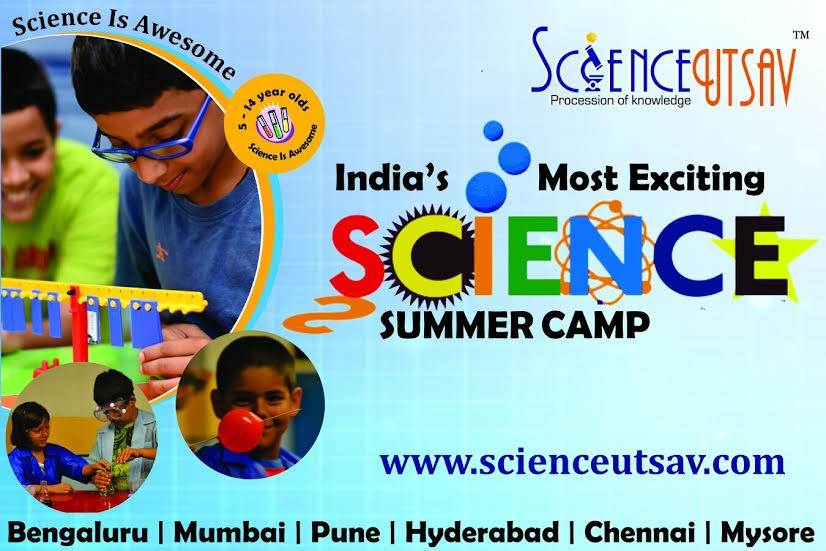 Bangalore's Most exciting Summer Camp 2016 – ScienceUtsav