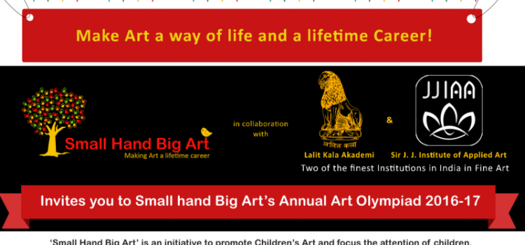 Small Hand Big Art Annual Art Olympiad 2016-17