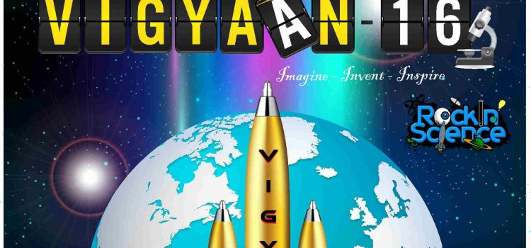VIGYAAN 16 – A Science Mega Event by Velammal Bodhi Campus