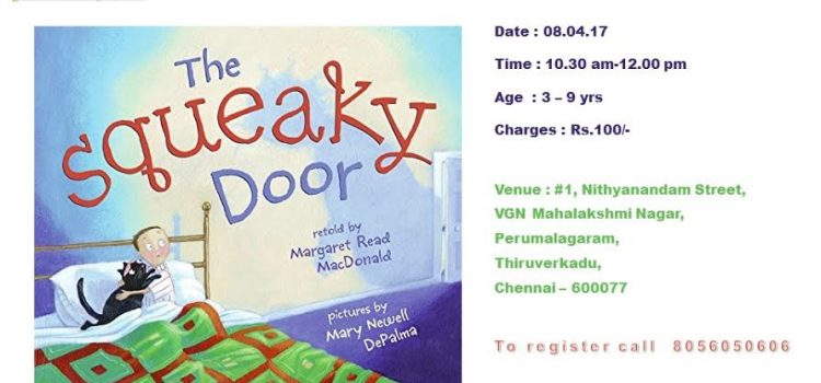The Squeaky Door – Story Telling Session on April 8, 2017