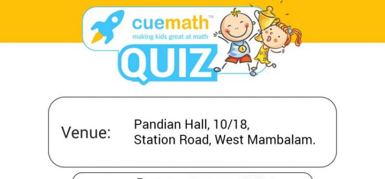 Cuemath Maths Quiz @ West Mambalam on 25th June 2017