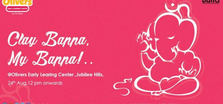 Clay Bappa, My Bappa Event by Olivers Early Learning Center Hyderabad