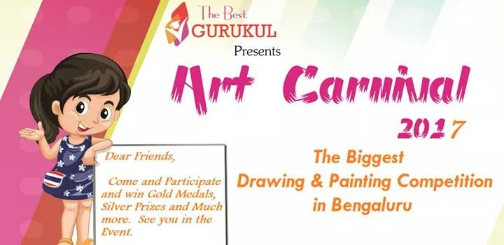 Art Carnival 2017 in Bangalore by The Best Gurukul