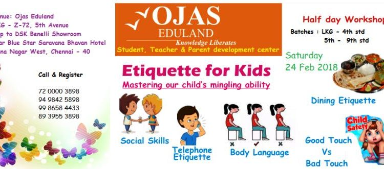 Etiquette for Kids Workshop @ Ojas Eduland on 24th Saturday