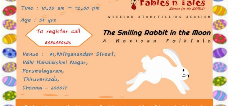 31.03.18 – The Smiling Rabbit in the Moon, a Mexican Folktale – Weekend Storytelling Session