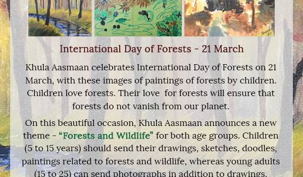 Khula Aasmaan  International Day of Forests Online Art Contest