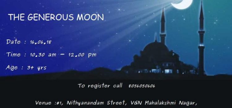 "Ramadan Special Weekend Storytelling Session ""The Generous Moon"""
