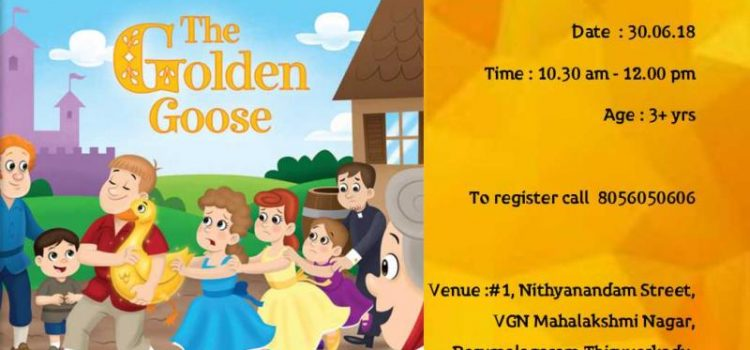 """""""THE GOLDEN GOOSE"""" A Brothers Grimm Fairytale on 30.06.18"""