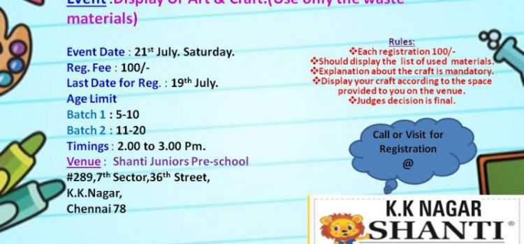 Display Art and Craft Event at K K Nagar