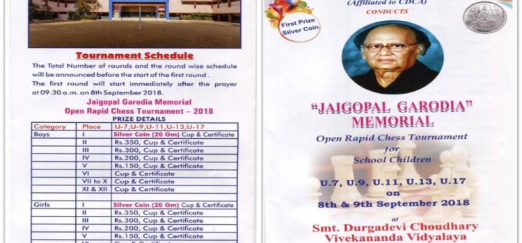 """JAIGOPAL GARODIA"" MEMORIAL OPEN RAPID CHESS TOURNAMENT FOR SCHOOL CHILDREN"