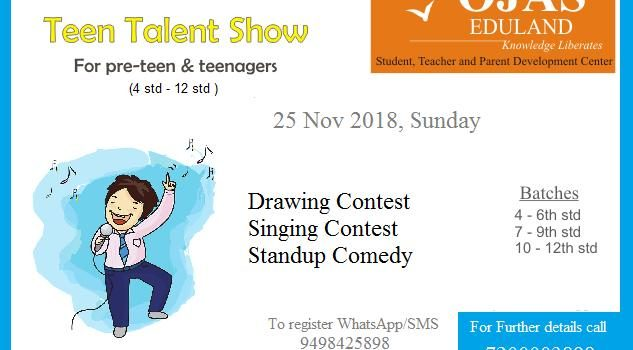 Teen Talent Show Competition for 4th – 12th Std Students on 25 Nov 2018