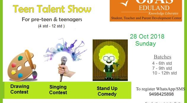 Teen Talent Show for 4th Std – 12th Std Kids on 28th Oct 2018