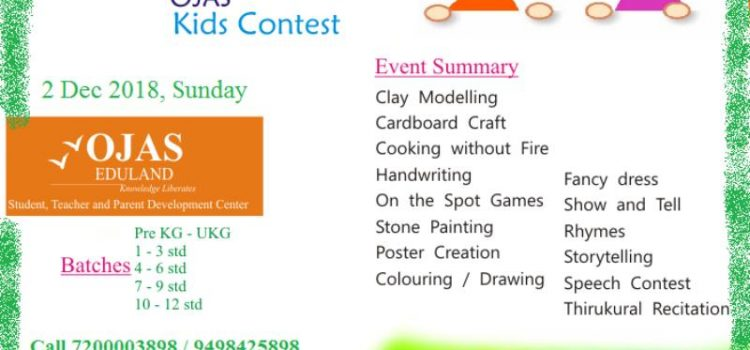 OJAS Eduland conducts Kids Contest on  2nd Dec 2018, Sunday