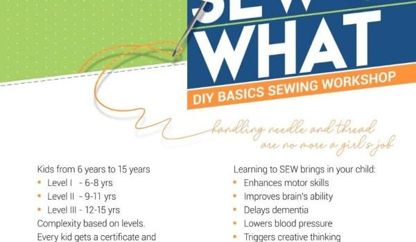 SEW WHAT – Sewing Workshop for Kids on 24th Feb 2019