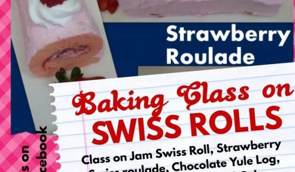 Baking Class on How to make Swiss Rolls for Ladies