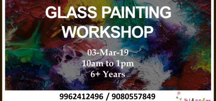 Glass Painting Workshop by Blossom on March 3, 2019