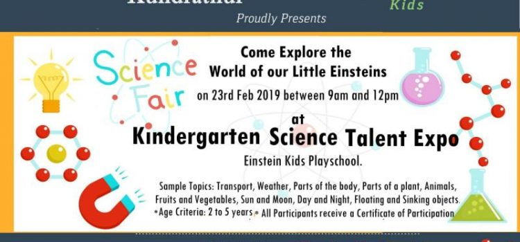 Kindergarten Science Talent Expo @ Einstein Kids Kundrathur on 23rd February 2019