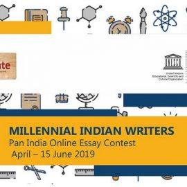 Millennial Indian Writers Pan India Online Essay Contest 10 April – 15 June 2019