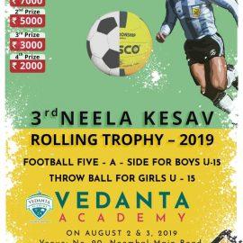3rd Neela Kesav Rolling Trophy under 15 Football and Throw ball Tournament