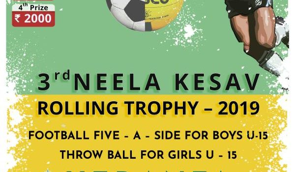 3rd Neela Kesav Rolling Trophy under 15 Football and Throw ball Tournament