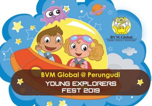 Young Explorer Fest 2019 by BVM Global, Perungudi