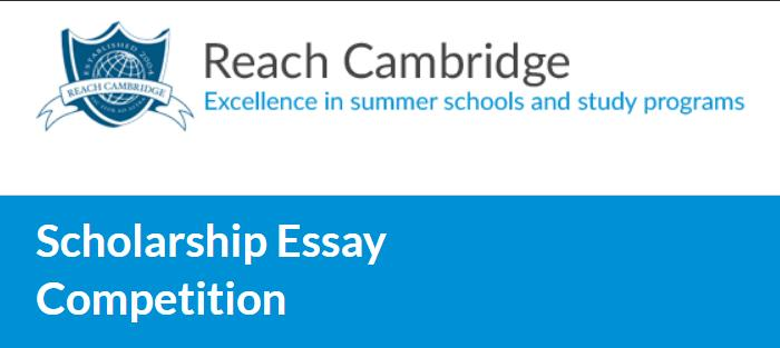 Reach Cambridge Scholarship Essay Competition 2020