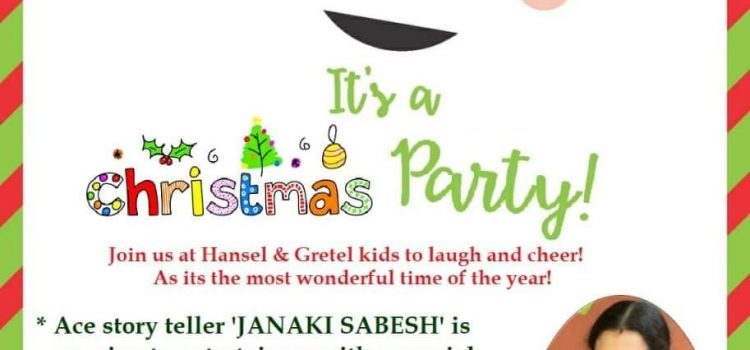 Christmas party for kids at Hansel and Gretel kids on Dec 21, 2019