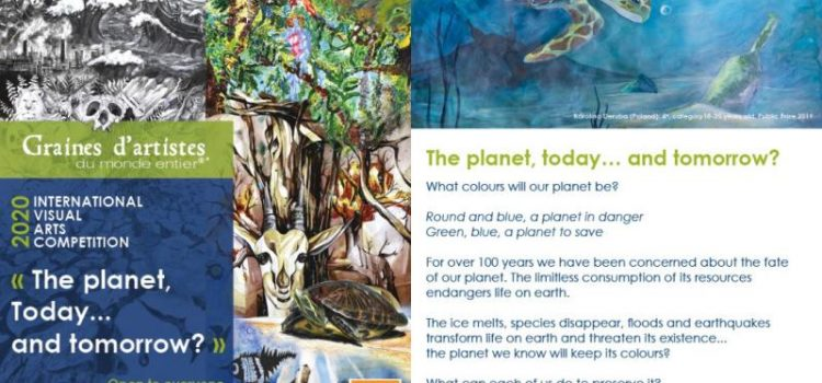International Visual Art Competition 2020 on the theme 'The planet : Today… and tomorrow ?'