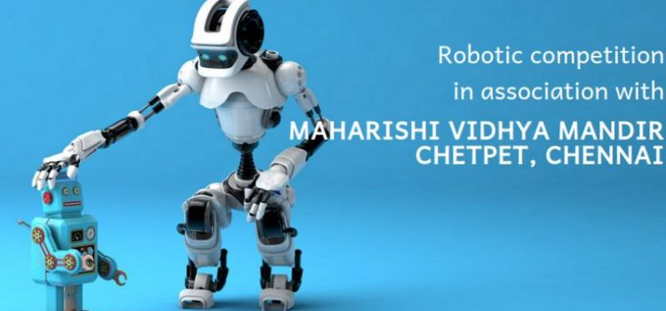 BOTNUT – ROBOTIC COMPETITION in association with Maharishi Vidhya Mandir, Chetpet