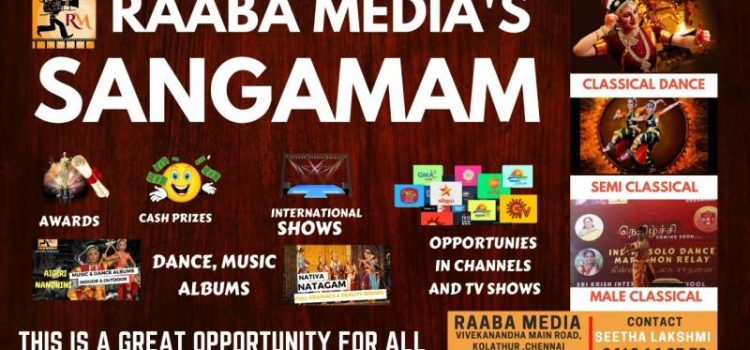 RAABA MEDIA'S SANGAMAM – Music,Dance & Acting