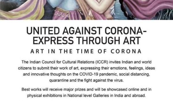 Art in the Time of  CORONA:  United  against Corona – Express through Art by Indian Council for Cultural Relations
