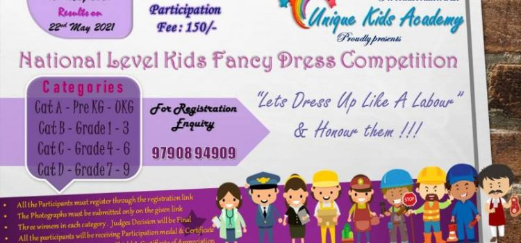 National Level Kids Fancy Dress Competition 2021 by Unique Kids Academy