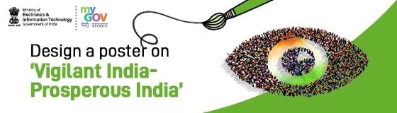 Design a poster on 'Vigilant India – Prosperous India'