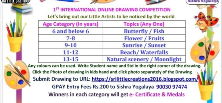 International Online Drawing & Elocution Competition for Kids by Sri Little Creations & Sishra Yogalaya