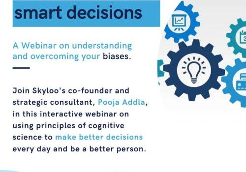 A Webinar on understanding and overcoming your biases