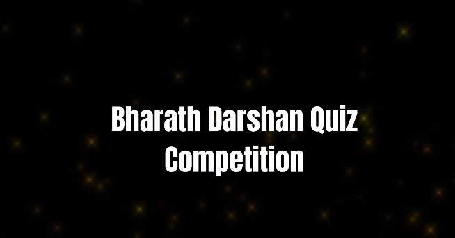 Bharath Darshan International Quiz Competition 2021