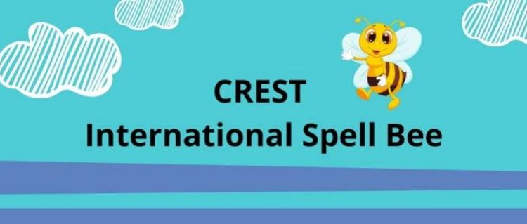CREST International Spell Bee Competition (Summer 2021)