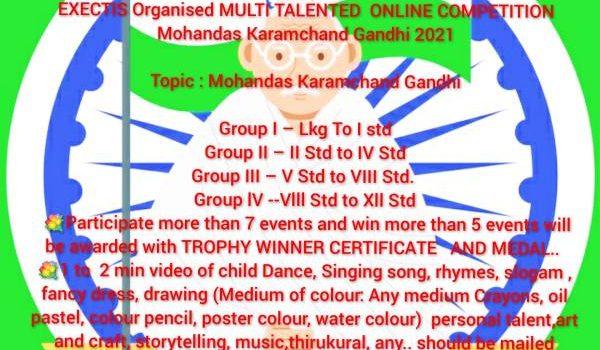 Exectis Gandhi Jayanti Multitalented Online Competition 2021