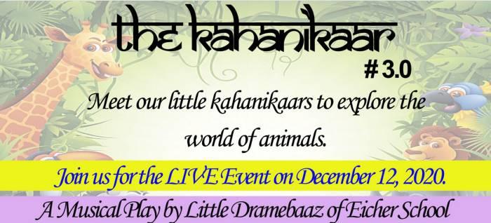 The Kahanikaar #3.0 by EICHER SCHOOL, Faridabad