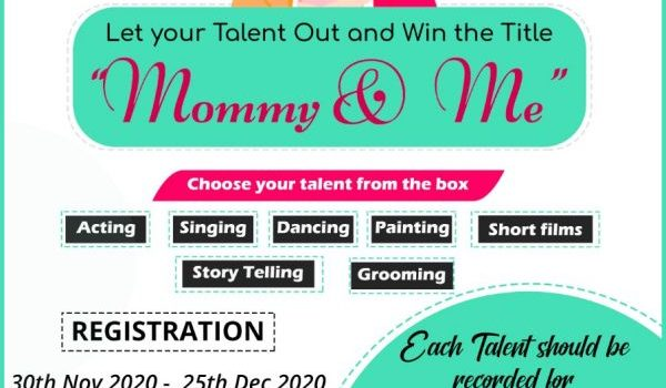 """Let your talent out and Win the Title""""Mommy n Me"""""""
