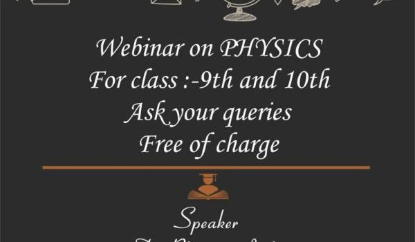 Webinar on Physics for Grades 9 and 10