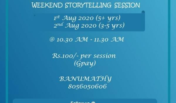 Weekend Story Telling Session on Aug 1 & 2, 2020